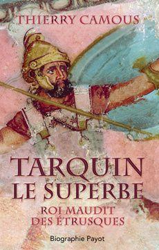Thierry Camous, Tarquin le Superbe, extrait.