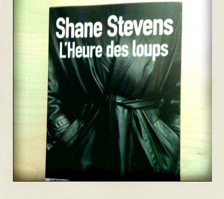 L'Heure des Loups, Shane Stevens