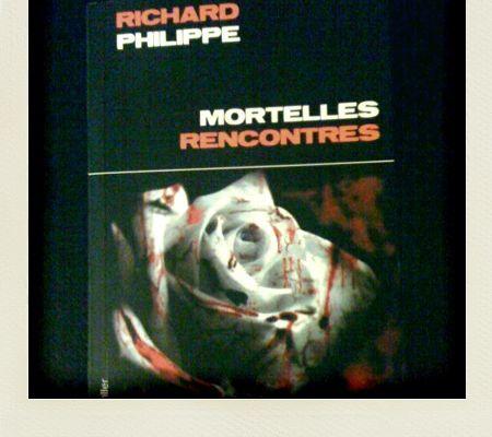 Mortelles Rencontres, Richard Philippe