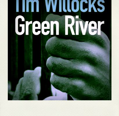 Green river, Tim Willocks
