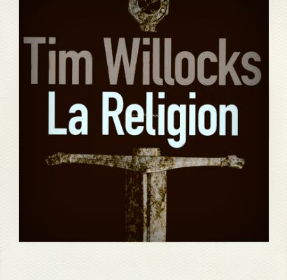 La Religion, Tim Willocks