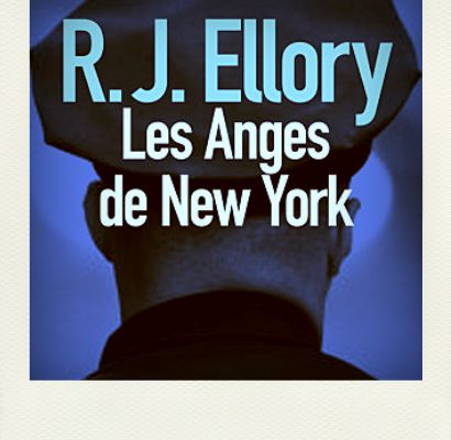Les anges de New York, R. J. Ellory