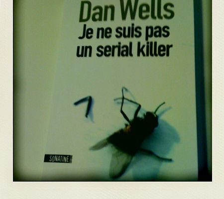 Je ne suis pas un serial killer, Dan Wells