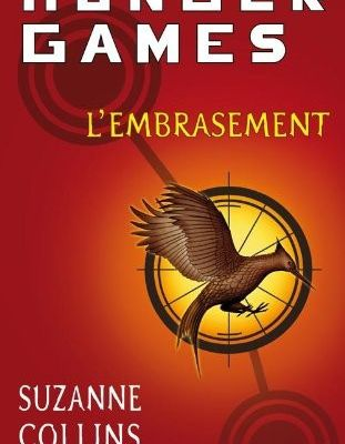 Hunger Games T2 : L'embrasement - Suzanne Collins