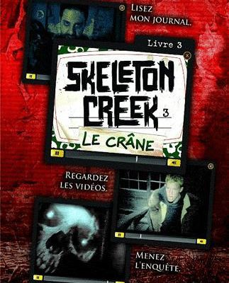 Skeleton Creek : Le Crâne (Tome 3)