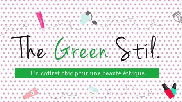 The Green Stil. de septembre : la beauty box naturelle et éthique.