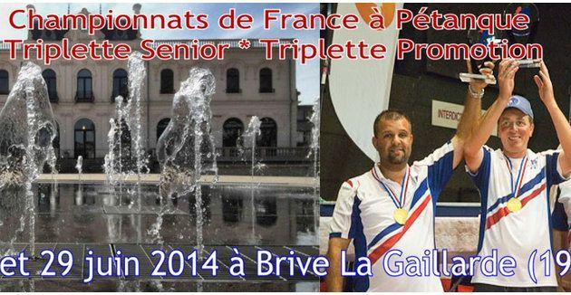 """Championnats de France 2014 de Triplette Masculin et Promotion à BRIVE (19): La """"WEB-TV"""", Le """"DIRECT"""", le Tirage des Poules, la Liste des engagés"""
