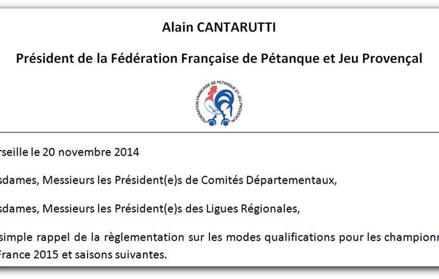 IMPORTANT !!! Courrier d'Alain Cantarutti sur les qualificatifs FRANCE 2015