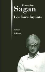 Les faux-fuyants - Un roman de Françoise Sagan