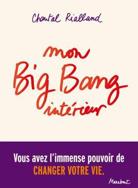 « Mon big-bang intérieur »