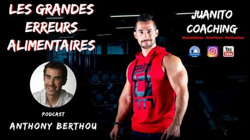 LES GRANDES ERREURS ALIMENTAIRES Anthony Berthou et Juanito