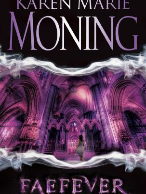 REVIEW : Faefever by Karen Marie Moning