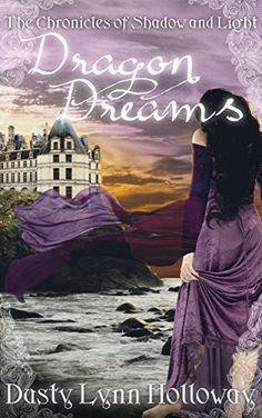 REVIEW : Dragon Dreams by Dusty Lynn Holloway