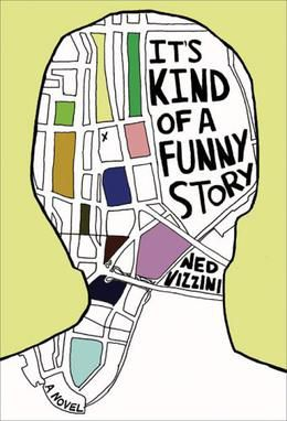 REVIEW : It's Kind of a Funny Story by Ned Vizzini