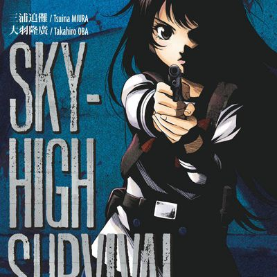 [Tome 2] Sky-High Survival