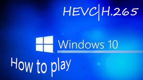 How to Convert x265 (HEVC/H.265) to MP4 on Windows 10