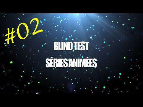 Blind Test Séries Animées #02