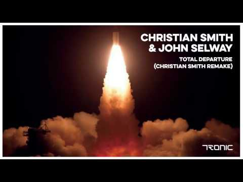 Christian Smith & John Selway - Total Departure