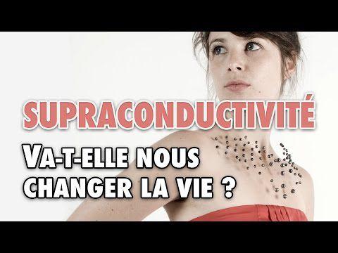Supraconductivité - L'Esprit Sorcier