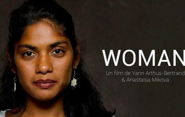 WOMAN, le nouveau documentaire de Yann...