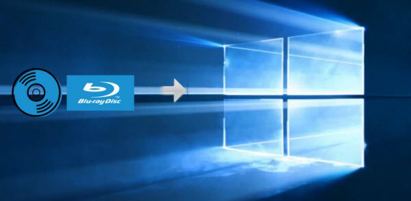 How to Play Blu-ray on Windows 10 - 3 Easy Methods