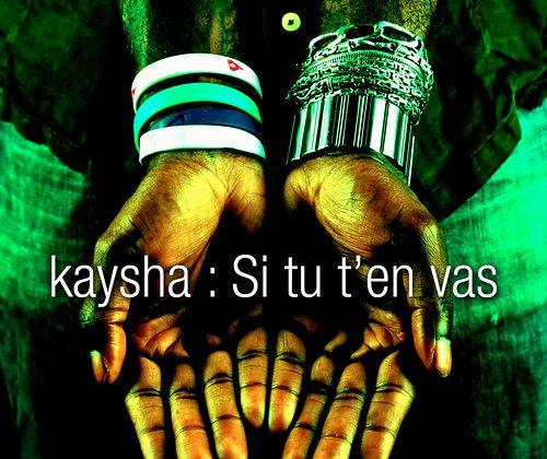 KAYSHA-Si tu t'en vas-2008