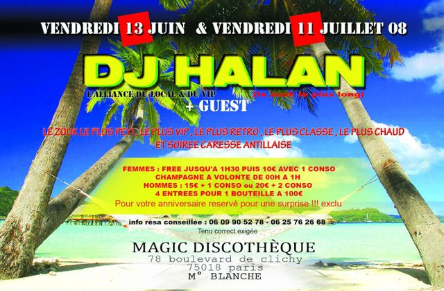 DJ HALAN au Magic le 11 juillet 2008
