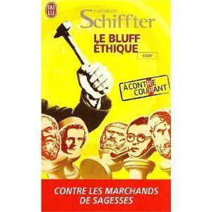Frédéric Schifter, le bluff éthique