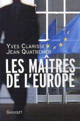 """""""Les maîtres de l'Europe"""", de Jean Quatremer et Yves Clarisse"""