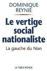 "Notes sur ""le vertige social nationaliste"", de Dominique Reynié"