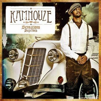 [RAP FR]KAMNOUZE-SENSATIONS SUPREMEs-2009