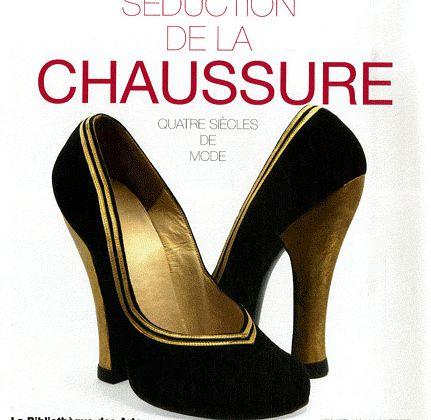 Séduction de la Chaussure ...