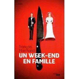 Un week-end en famille : féroce et décapant