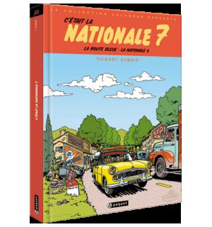 C'ÉTAIT LA NATIONALE 7...La Route Bleue, La Nationale 6