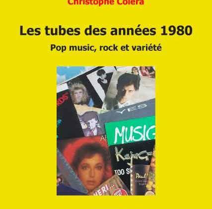 Christophe Colera, Les tubes des années 1980