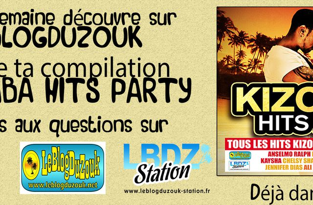 [JEU CONCOURS] KIZOMBA HITS PARTY - 10 COMPILATIONS A GAGNER - 2013