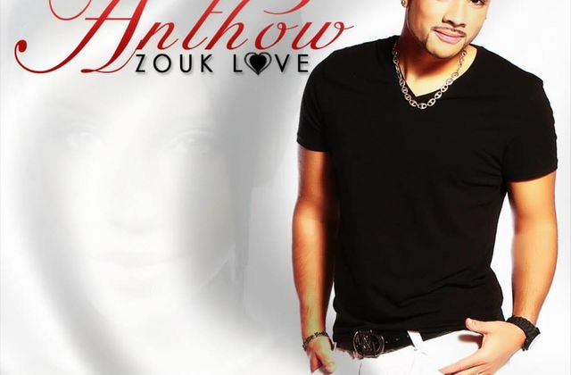 [ZOUK] ANTHOW - ZOUK LOVE - 2013