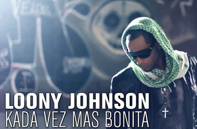 [CABO]LOONY JOHNSON-KADA VEZ MAS BONITE-2011