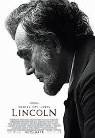 LINCOLN – S. SPIELBERG – D. DAY-LEWIS – S FIELD