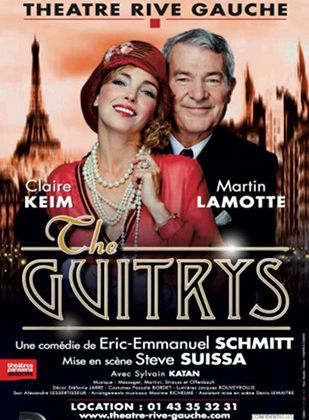 THE GUITRYS - Claire Keim - Martin Lamotte