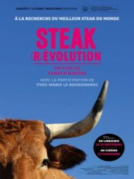 STEAK (R)EVOLUTION – FRANK RIBIERE – YVES-MARIE LE BOURDONNEC