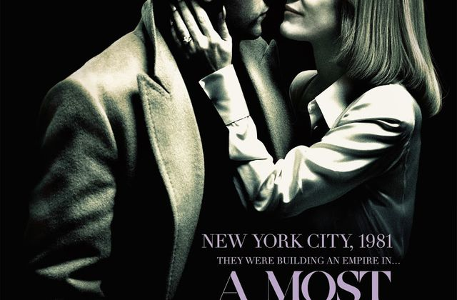 A MOST VIOLENT YEAR – JESSICA CHASTAIN – J.C. CHANDOR