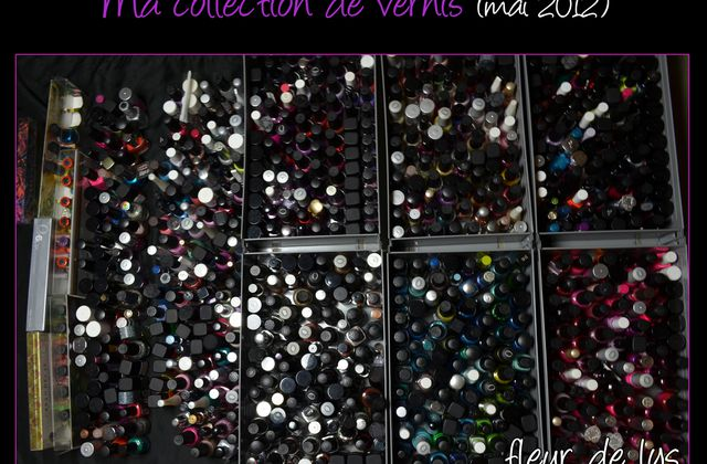 Ma collection de vernis ( mai2012 )