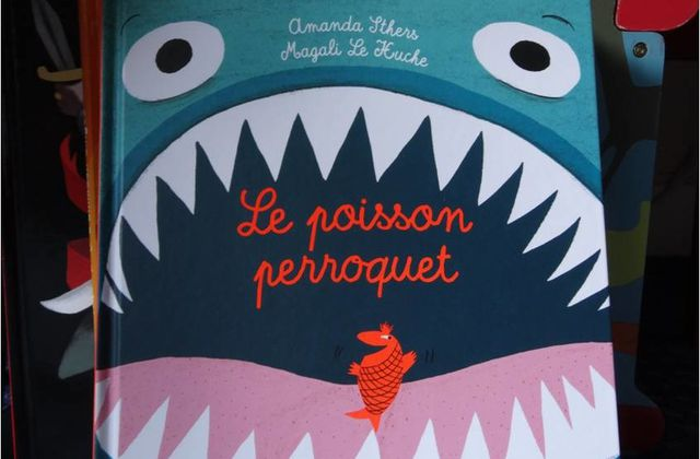 Le poisson perroquet, une lecture pour hurler de rire (et dire des gros mots)