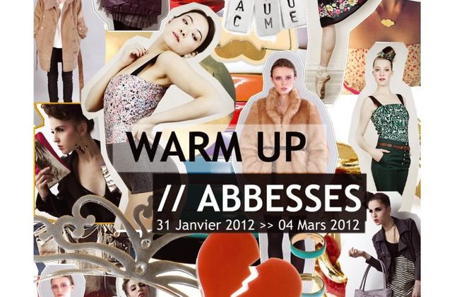 Warm Up // Abbesses : c'est en ce moment !