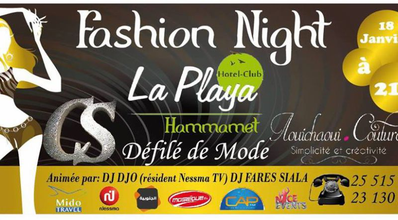 La Fashion Night se déroulera au Playa Club d'Hammamet le 18 janvier 2014