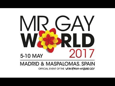 Mr Gay World 2017 Madrid and Maspalomas, Spain