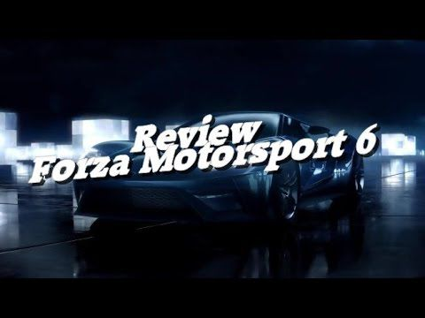 VideoTest ~ Forza Motorsport 6 (HD)(Xbox One)