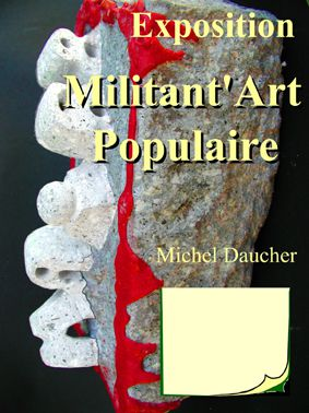 Expo Artiss'APIMA - Michel DAUCHER & more
