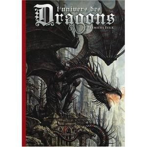 L'univers des dragons Tome 1